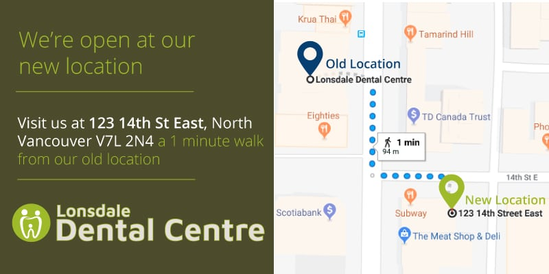 Lonsdale Dental Centre is now open at our new location